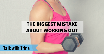 THE-BIGGEST-MISTAKE-ABOUT-WORKING-OUT