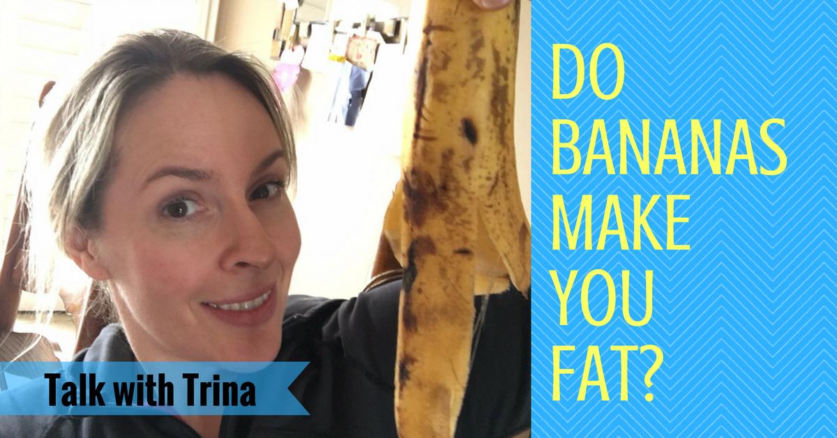 do-bananas-make-you-fat