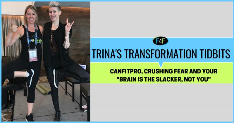 TTT065-Canfitpro-Toronto-crushing Fear-your-Brain