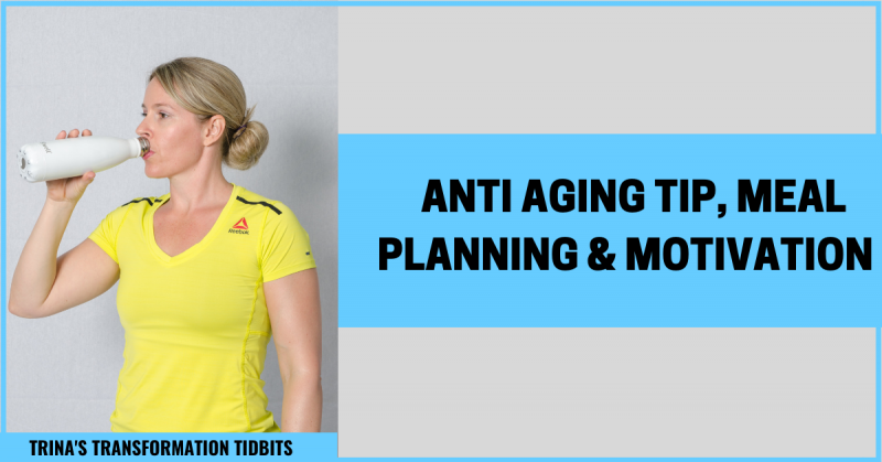 TTT075-anti-aging-tip-meal-planning-fitness-tips