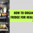 ttt072-how-to-organize-your-fridge-healthy-living