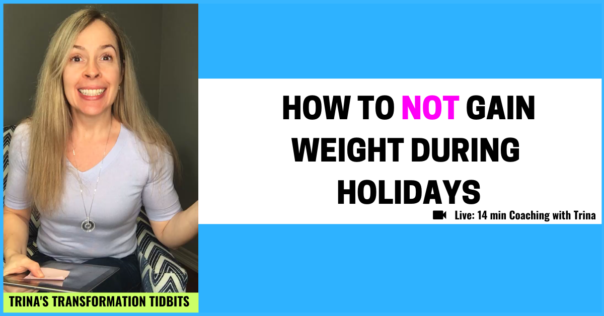 TTT080-holiday-weight-gain-how-to-not-gain-weight