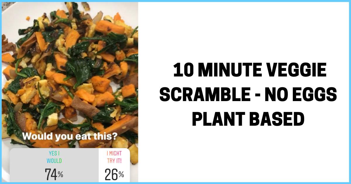 veggie-scramble-plant-based-clean-recipe
