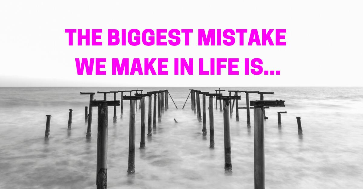 TTT091-biggest-mistake-in-life-is