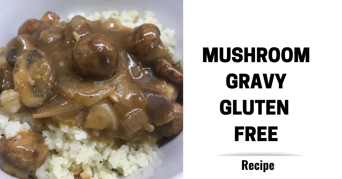 mushroom-gravy-gluten-free-healthy-recipe
