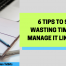 ttt099-stop-wasting-time-6-tips-to-manage-time